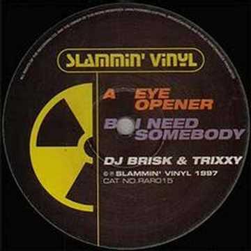 DJ Brisk And DJ Trixxy  Eye Opener