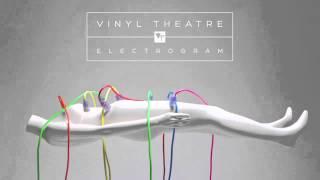 Vinyl Theatre: Stay (Audio)