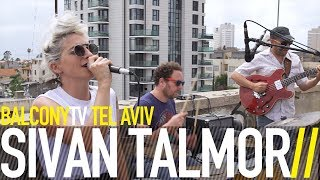 SIVAN TALMOR - FIGHT OF FLIGHT (BalconyTV)