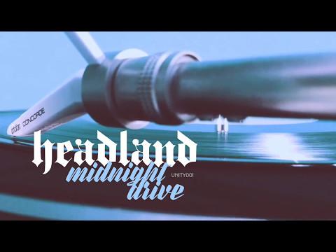 Headland - Midnight Drive