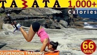 suspension training   tabata 1000 calories   full body