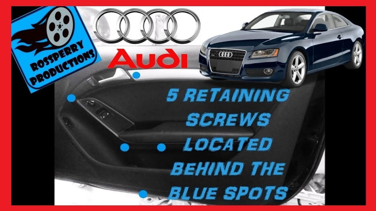 Audi A5 S5 Or Rs5 Interior Door Panel Card Removal How