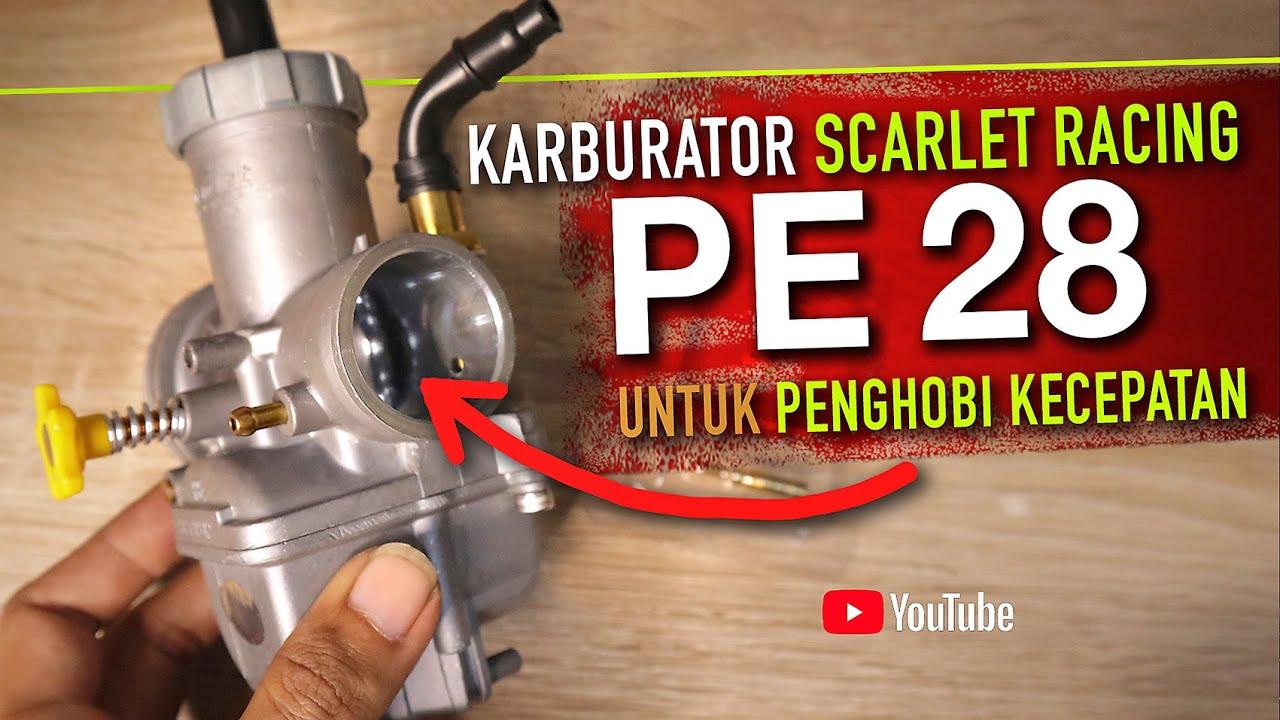 KARBURATOR PE 28 SCARLET RACING PECINTA BALAP - YouTube
