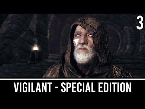 Skyrim Mods: VIGILANT Special Edition - Part 3
