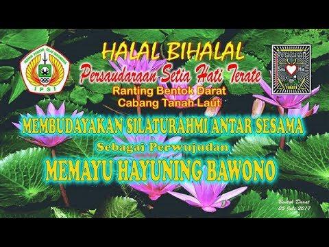 Halal Bihalal Psht 2017 Memayu Hayuning Bawono Youtube