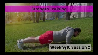Strength - Week 9&10 Session 2