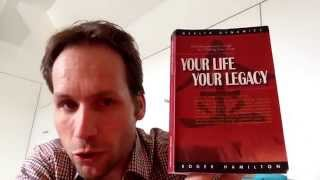 Book Review: Your Life Your Legacy - Roger Hamilton - Wealth Dynamics