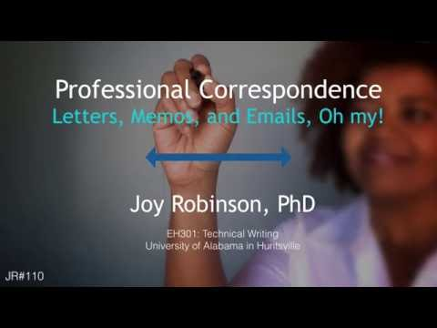 Professional Correspondence - part1 -Letters, memos, and email, oh my!