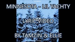 Minnesota - Lil Yachty LYRIC VIDEO