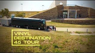 Vinyl Destination 45 Tour