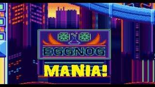 EGGNOG MANIA!