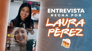 Entrevista hecha por Laura Pérez 🍻