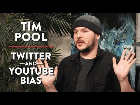 Tim Pool: Twitter and YouTube Bias