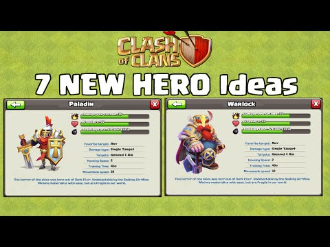 7 NEW HERO Ideas For Clash of Clans Updates
