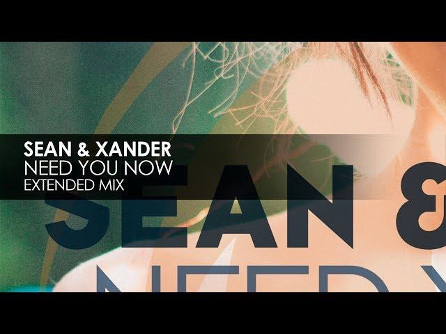Sean & Xander - Need You Now
