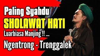 Video Sholawat Hati - Paling Syahdu dan Mengharukan download MP3, 3GP, MP4, WEBM, AVI, FLV November 2018