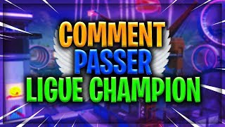 HOW PASSER LIGUE CHAMPION FORTNITE