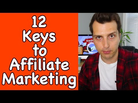 The 12 Keys to Success With Affiliate Marketing (Making BOKU Money!) + Live Q&A