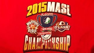 2015 Ron Newman Cup Championship - Baltimore Blast at Monterrey Flash Game 3
