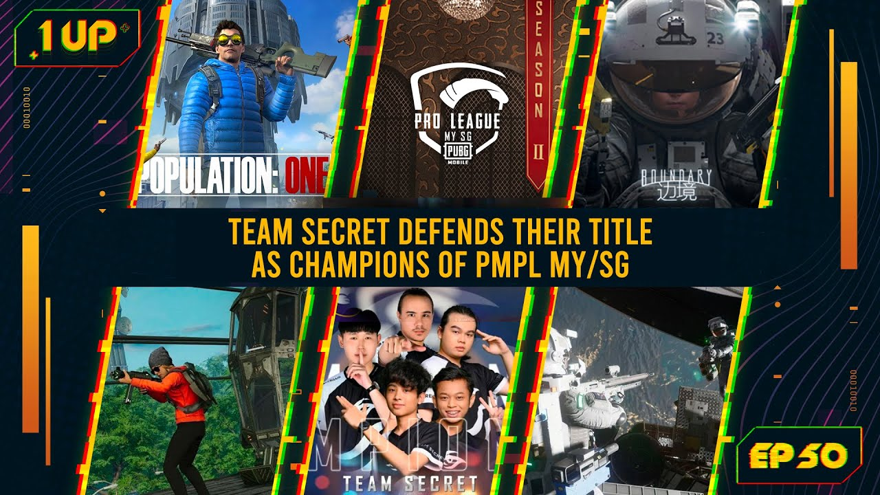 Team Secret defends their title as champions of PMPL MY/SG! - 1UP Episode 50