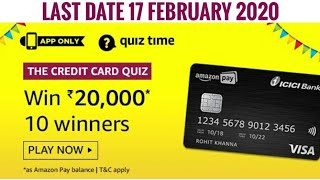 Amazon The Credit Card Quiz Answers Today | Win 20,000 Amazon Pay Balance | 11 February 2020