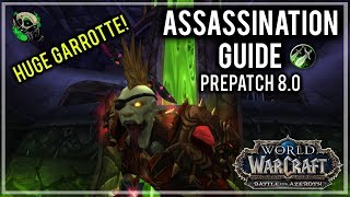 Assasination Rogue Guide Prepatch 8.0 - Battle For Azeroth - World of Warcraft