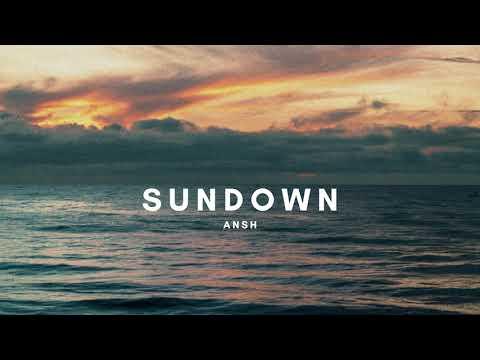 Ansh – sundown (official audio) | lofi hip hop/chill beat 2021