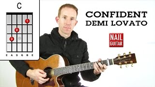 Demi Lovato ★ Confident ★ Guitar Lesson - Easy Acoustic How To Play Tutorial