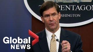 U.S. not seeking war with Iran, but expects retaliation: Mark Esper