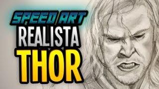 Speed ART - Desenho Realista - THOR