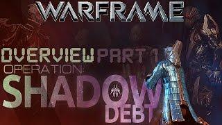 Warframe - Operation: Shadow Debt (Part 1)
