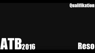 atb 2016 qualifikation 1 32 reso prod by chuki hiphop