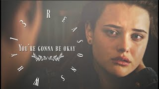 13 Reasons Why - You're gonna be okay - Stafaband