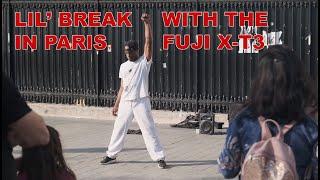 LIL' BREAK IN PARIS - FUJI X-T3