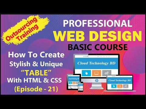 How To Create Stylish And Unique Table With HTML & CSS (Episode - 21) || Cloud Technology BD