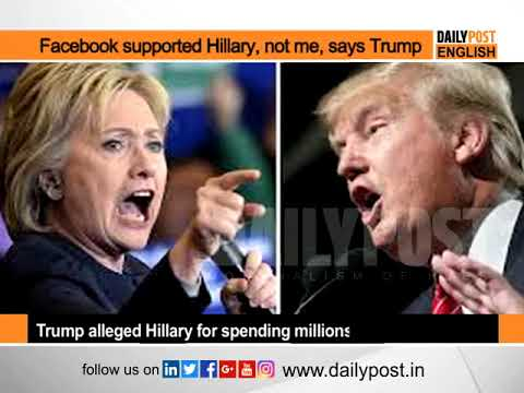 Facebook supported Hillary, not me during presidential election: Trump
