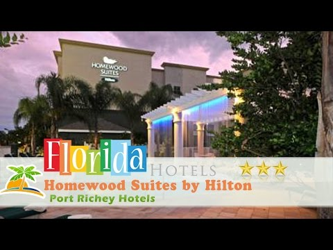 Homewood Suites by Hilton Tampa-Port Richey - Port Richey Hotels, Florida