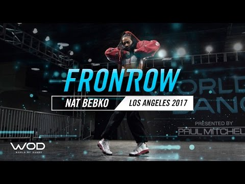 Nat Bebko | FrontRow | World of Dance Los Angeles 2017 | #WODLA17