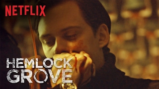 Hemlock Grove - The Final Chapter - Netflix [HD]