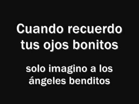 Chino y Nacho – Tu Angelito (Letra – Lyrics)