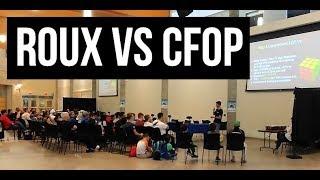 Seminar: Roux vs. CFOP - A Method Comparison - Kian Mansour [Best in the West 2018]