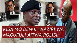 Kisa MO DEWJI! Waziri wa Magufuli Aitwa Polisi, Kamanda Afunguka mwenyewe Ajibu Mapigo papo hapo.