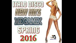Italo Disco New Hits Megamix Spring 2016