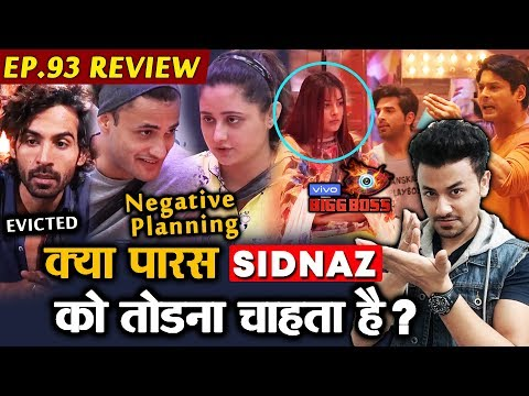 Bigg Boss 13 Review EP 93   Rashmi And Asim Game Plan   Paras Trying To Break SIDNAZ?   BB 13 Video