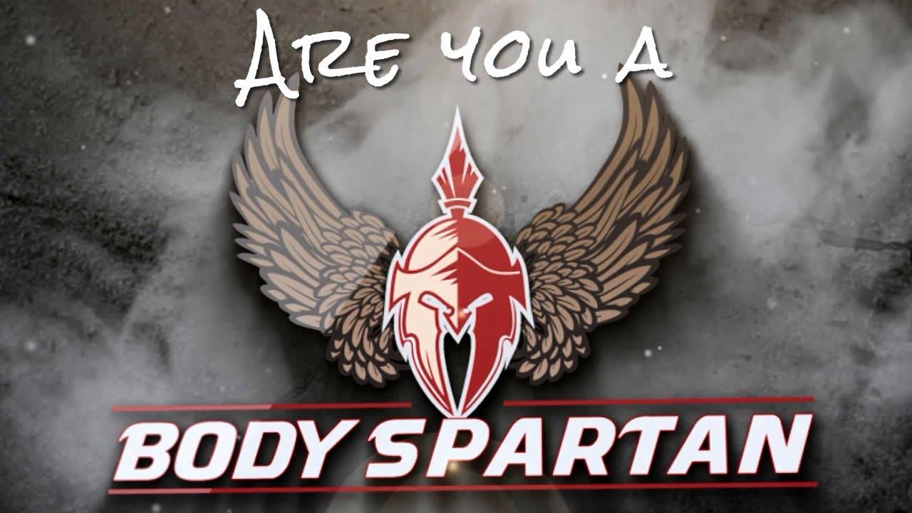 I am a Body Spartan - YouTube