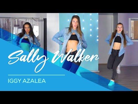 Iggy Azalea - Sally Walker - Easy Fitness Dance Video - Choreography - Coreo - Baile