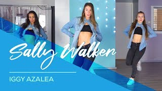 Iggy Azalea - Sally Walker - Easy Fitness Dance Video - Choreography - Coreo - Baile