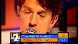 They Might Be Giants - Birdhouse In Your Soul (Live)