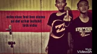 Video Ecko show-on de bullshit lirik { off music video } download MP3, 3GP, MP4, WEBM, AVI, FLV April 2018