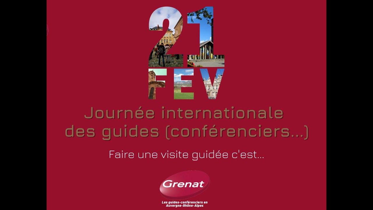 21 février : Journée internationale des guides (conférenciers...)
